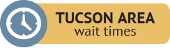 Tucson Area Wait Times